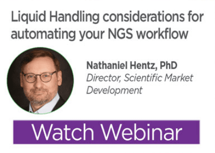 Liquid handling considerations for automating your NGS workflow-ss